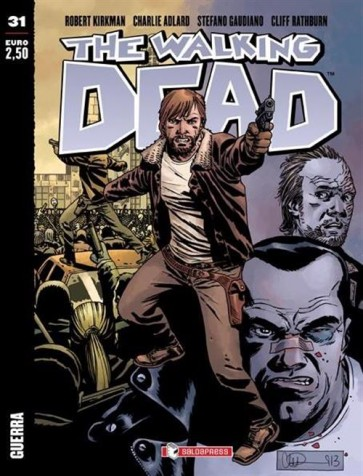 THE WALKING DEAD NEW EDITION 31 - GUERRA - COVER A