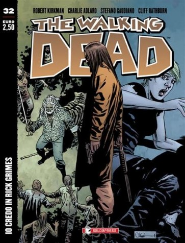 THE WALKING DEAD NEW EDITION 32 - IO CREDO IN RICK GRIMES