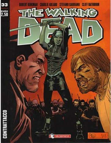 THE WALKING DEAD NEW EDITION 33 - CONTRATTACCO