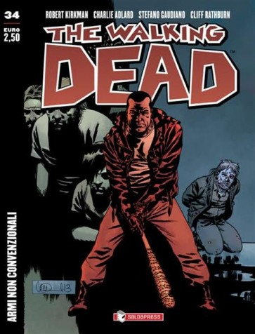 THE WALKING DEAD NEW EDITION 34 - ARMI NON CONVENZIONALI