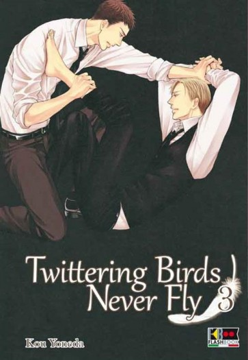 TWITTERING BIRDS NEVER FLY 3