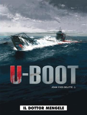 U-BOOT 1 - IL DOTTOR MENGELE