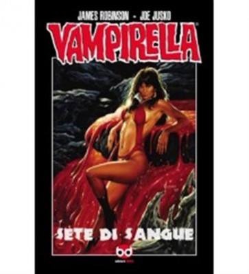 VAMPIRELLA VOL. 2 - SETE DI SANGUE