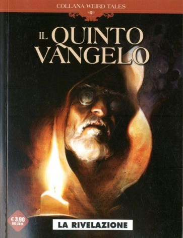 WEIRD TALES 12 - QUINTO VANGELO - LA RIVELAZIONE