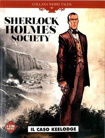 WEIRD TALES 13 - SHERLOCK HOLMES SOCIETY - IL CASO KEELODGE