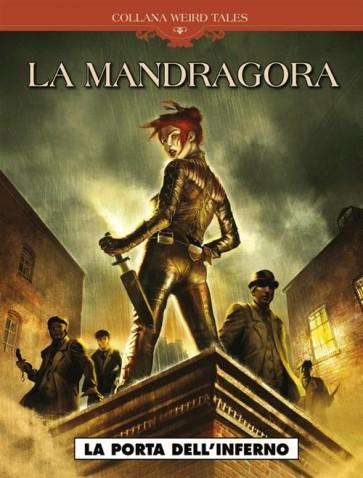 WEIRD TALES 14 - LA MANDRAGORA - LA PORTA DELL'INFERNO