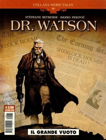 WEIRD TALES 27 - DR. WATSON - IL GRANDE VUOTO