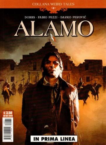 WEIRD TALES 28 - ALAMO - IN PRIMA LINEA