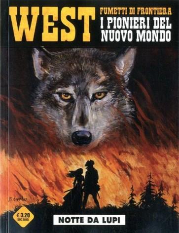 WEST: FUMETTI DI FRONTIERA 27 - I PIONIERI DEL NUOVO MONDO - NOTTE DA LUPI