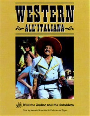 WESTERN ALL'ITALIANA 2 - THE WILD THE SADIST AND THE OUTSIDERS