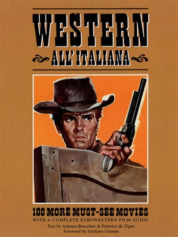 WESTERN ALL'ITALIANA 3 - 100 MORE MUST-SEE MOVIES