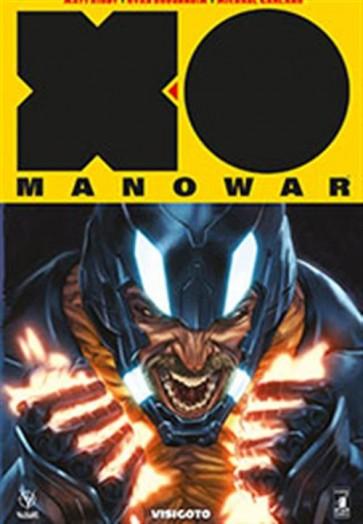 X-O MANOWAR  NUOVA SERIE 4 - VISIGOTO