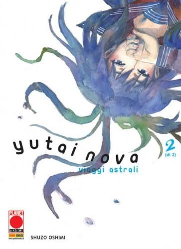 YUTAI NOVA - VIAGGI ASTRALI 2 (DI 2)