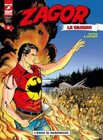 ZAGOR LE ORIGINI 6 - L'EROE DI DARKWOOD